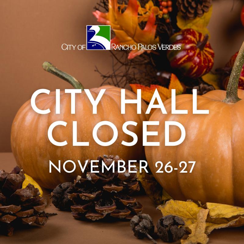 感恩节假期洛杉矶各市政部门将在27号关闭