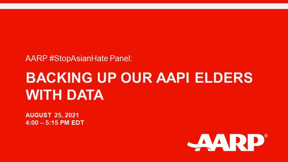 AARP #StopAsianHate小组:用数据支持我们的 AAPI 长者们